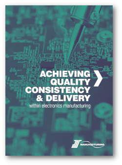 Achieving quality, consistency and delivery within electronics manufacturing