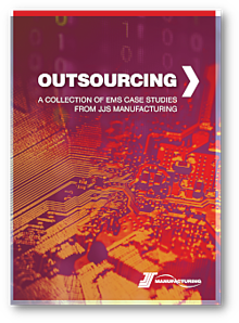 Outsourcing - A collection of EMS case studies from JJS Manufacturing